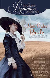 Heidi Reads... A Timeless Romance Anthology: Mail Order Bride Collection by Stacy Henrie, Kristin Holt, Annette Lyon, Sarah M. Eden, Heather B. Moore, Sian Ann Bessey
