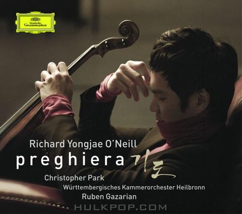 Richard Yongjae O'Neill, Württembergisches Kammerorchester Heilbronn & Ruben Gazarian – Preghiera