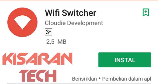cara mempercepat wifi dengan aplikasi wifi switcher