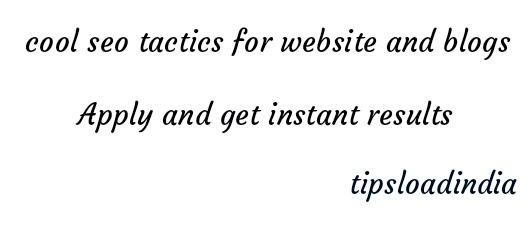 Seo tips,seo tactics