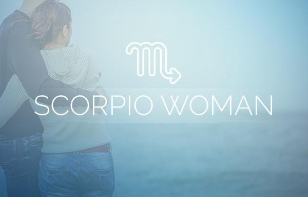 Scorpio Woman Love Advice