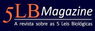 5LB Magazine [BR] - notícias e 5 Leis Biológicas