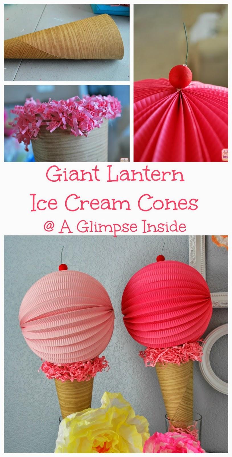 Giant Lantern Ice Cream Cone Decorations   A Glimpse Inside
