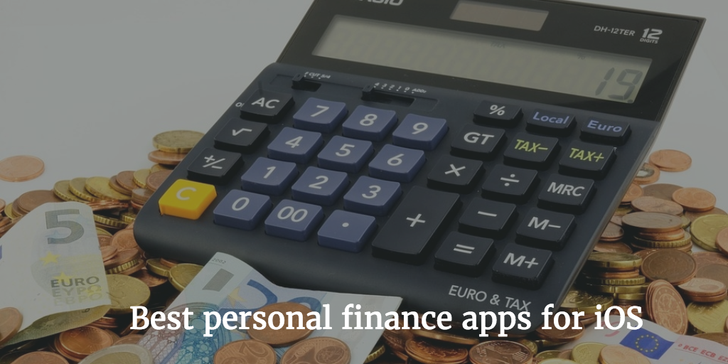 15 Best personal finance apps for iPhone & iPad 2019 - Best and