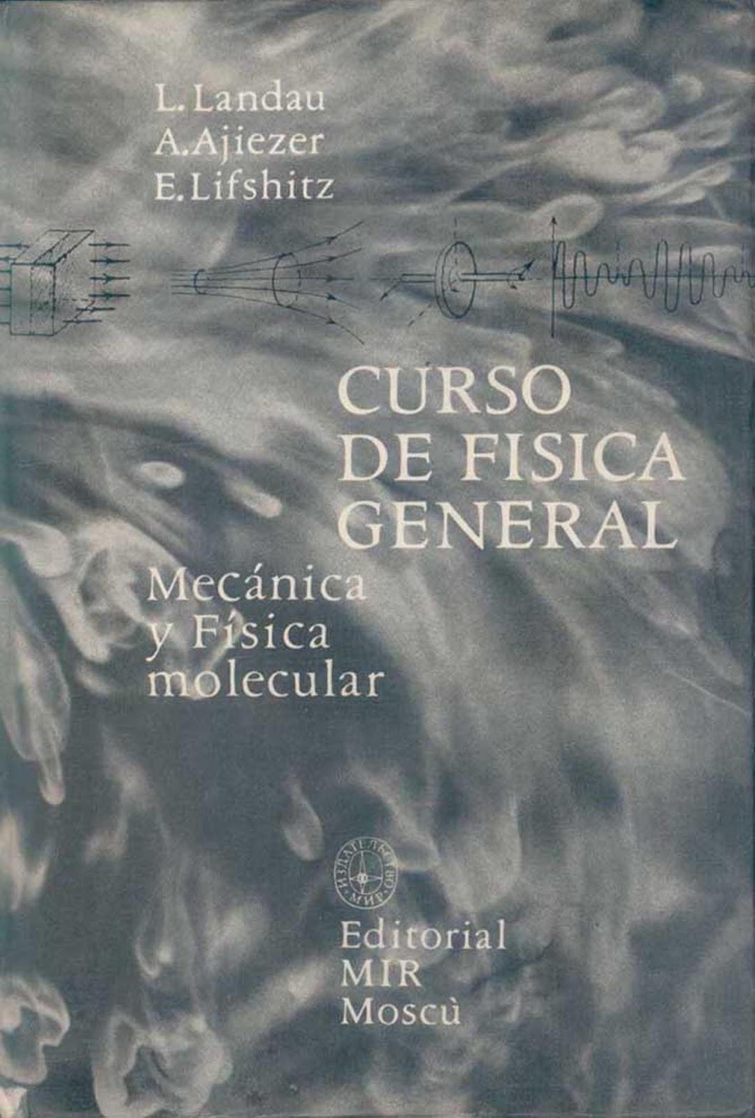 Curso de física general: Mecánica y Física molecular – L. Landau