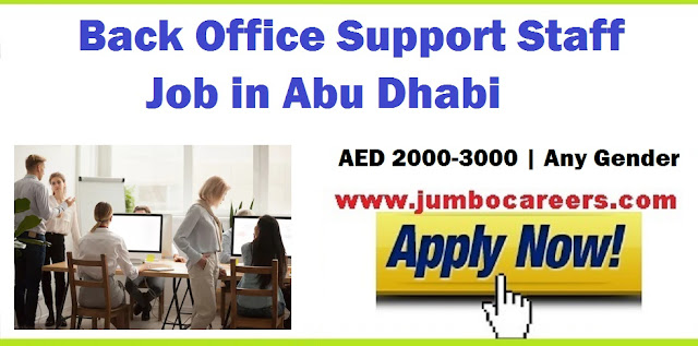 Abu Dhabi Jobs, Back office support staff job Abu Dhabi 2018, How to apply for back office support staff jobs, Helping HR in conducting interviews,