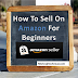 How To Become Amazon Seller 2019