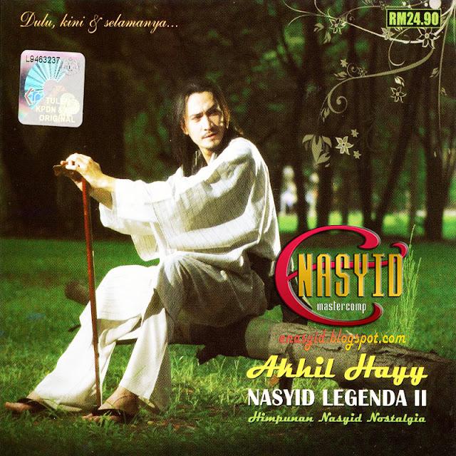 Album | Akhil Hayy - Nasyid Legenda II (2008)