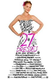 Watch 27 Dresses Online Free 2008 Putlocker