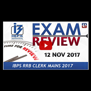 Exam Review with Cut Off | IBPS RRB CLERK MAINS 2017 | 12 NOV 2017