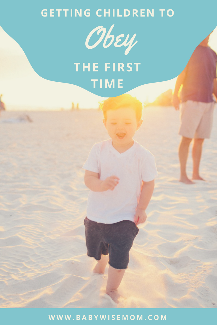 Getting Children to Obey the First Time