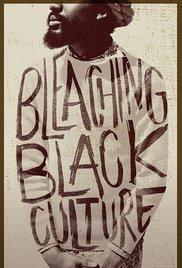 Nonton Film Online Bleaching Black Culture (2014)