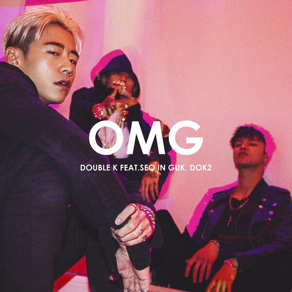 Double K (더블 케이) – OMG (Feat. Seo In Guk (서인국), Dok2) Lyrics [Korean, Romanization and Music Video]