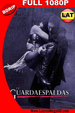 El Guardaespaldas (1992) Latino FULL HD BDRIP 1080P ()