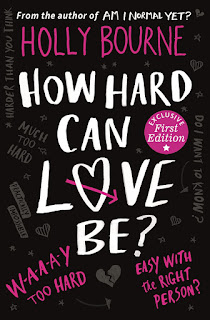 How Hard Can Love Be? Holly Bourne book 2 in Spinsters Club