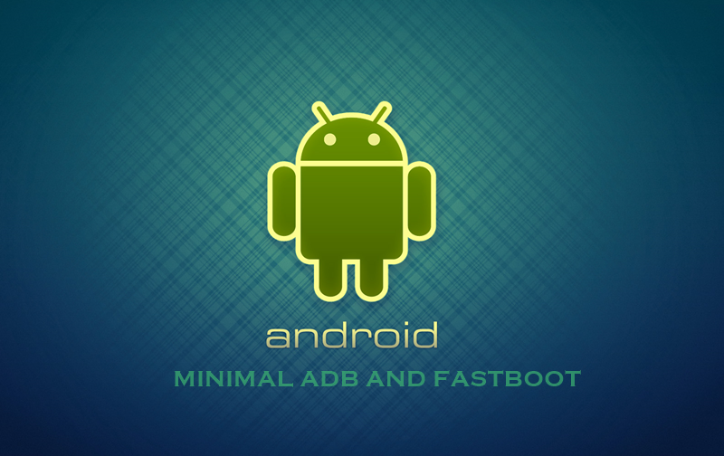 Tutorial Install Minimal ADB and Fastboot