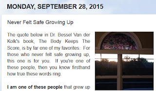 http://mindbodythoughts.blogspot.com/2015/09/never-felt-safe-growing-up.html