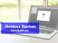 Cara Membuat Shortcut Shutdown, Sleep, Lock Dan Hibernate Pada Laptop