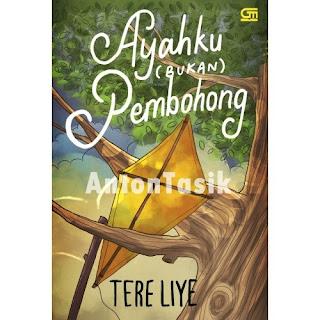 Download Tere Liye - Ayahku Bukan Pembohong.pdf
