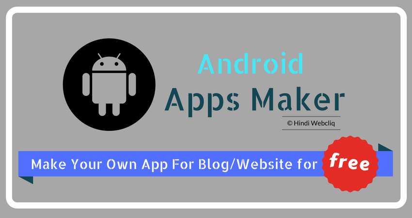 free-android-mobile-app-maker-to-make-money