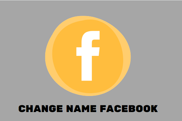 Change Name Facebook