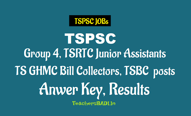tspsc group 4 posts answer key results,tsrtc junior assistants answer key results,ts ghmc bill collectors answer key results,tsbc various posts answer key results available on tspc website