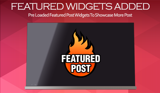 Pre installed Featured post Widgets
