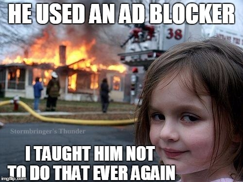 Some people think that using an ad blocker is stealing