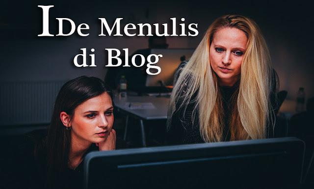 Tips Mendapatkan Ide Untuk Menulis di Blog