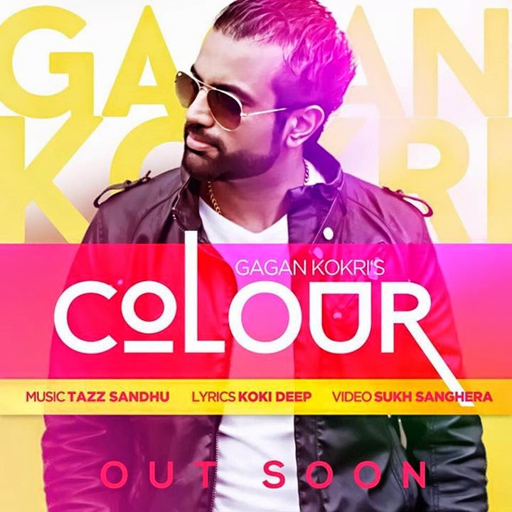 Tere COLOUR Nu Suit Kare Gagan Kokri