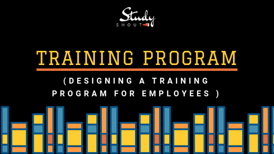 How To Develop A Training Program For Employees - StudyShout, Employee Training, Staff Training
