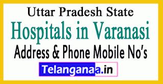 Hospitals in Varanasi Uttar Pradesh