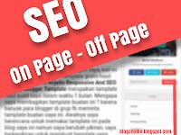 Pengertian SEO On page Dan Off Page Dalam Dunia Blogging