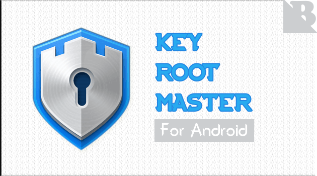 Cara Root Android Tanpa PC Menggunakan Key Root Master