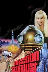Watch Mission Stardust Online Free in HD