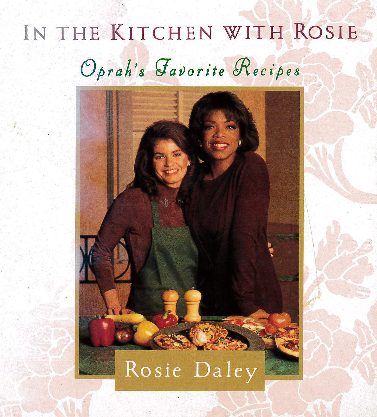 In The Kitchen With Rosie Oprah S Favorite Recipes