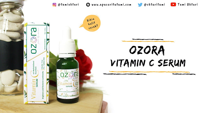 [REVIEW] Ozora Vitamin C Serum