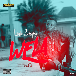 download music Lambo Enigma - Wela.mp3