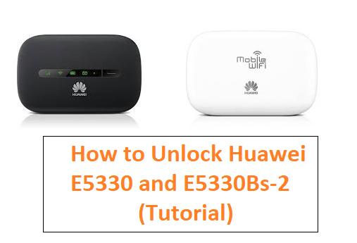 How to Unlock Huawei E5330 and E5330Bs-2 FREE Tutorial