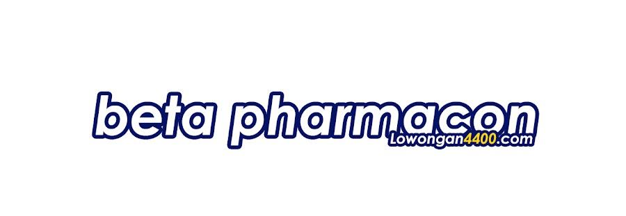 Lowongan Kerja PT. Beta Pharmacon September 2020