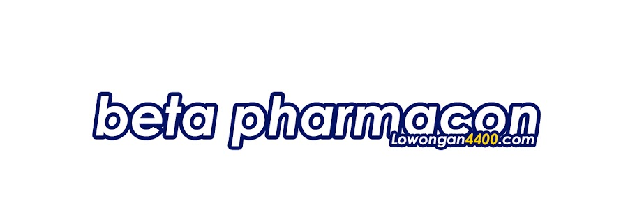 Lowongan Kerja PT. Beta Pharmacon April 2021
