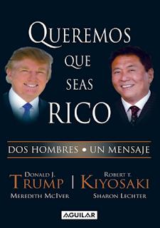 Descargar ebook pdf gratis Queremos que Seas Rico de Kiyosaki