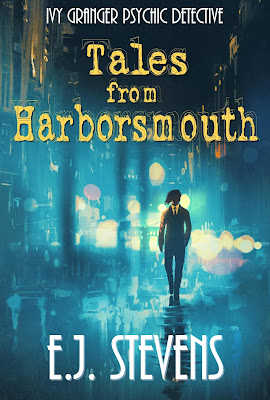 Tales from Harborsmouth Ivy Granger Psychic Detective Urban Fantasy