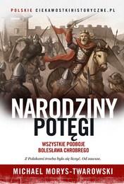 http://lubimyczytac.pl/ksiazka/4801707/narodziny-potegi-wszystkie-podboje-boleslawa-chrobrego