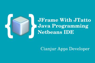 Library JTatto untuk mempercantik dan memodifikasi JFrame pada Netbeans