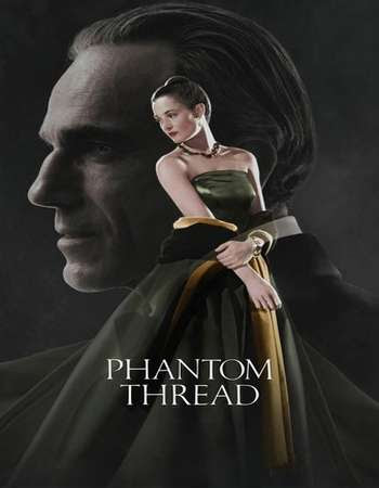 Poster Of Phantom Thread 2017 In Hindi Bluray 720P Free Download