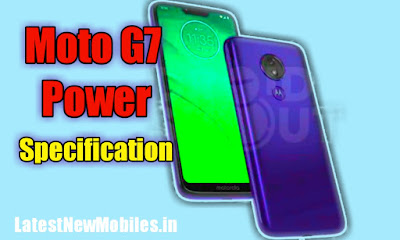 Moto G7 Power Specifications and Leaks