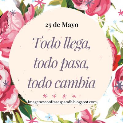 Frase para el Día  25 de Mayo