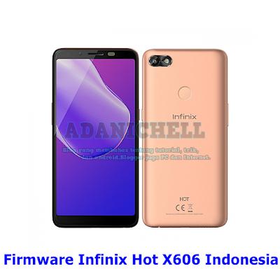 Firmware Infinix Hot X606 Indonesia