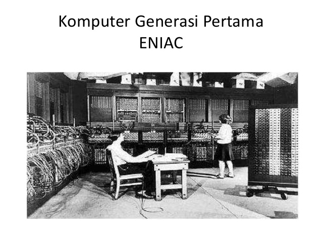 Komputer Generasi Pertama ENIAC